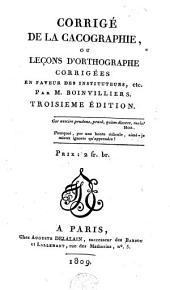 Corrigé de la cacographie, ou Leçons d'ortographe corrigées en faveur des instituteurs, etc