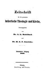 Zeitschrift für die gesammte lutherische Theologie und Kirche: Band 17