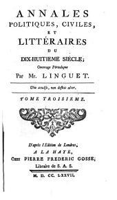 Annales politiques, civiles et litteraires du dix-huitieme siecle: Volume3