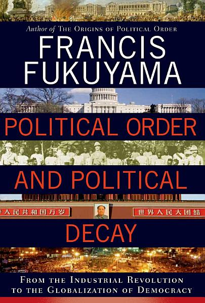 Download Political Order and Political Decay Book