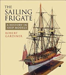 The Sailing Frigate Book PDF