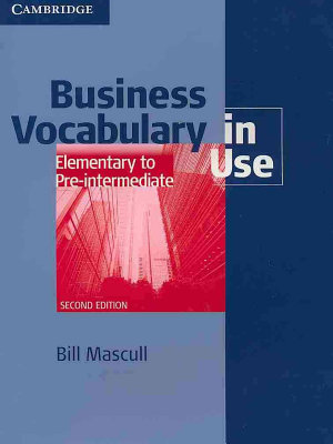 Business Vocabulary In Use Elementary To Pre Intermediate