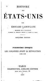 Histoire des États-Unis: Les colonies avant la révolution 1620-1763