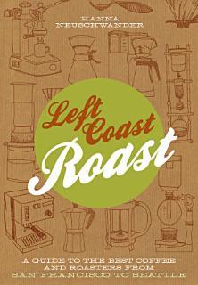 Left Coast Roast Book