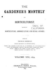 The Gardeners  Monthly and Horticulturist PDF