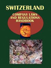 Switzerland Company Laws and Regulations Handbook