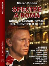 Spectre a Roma