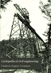 Cyclopedia of Civil Engineering: A General Reference Work on Surveying, Railroad Engineering, Structural Engineering, Roofs and Bridges, Masonry and Reinforced Concrete, Highway Construction, Hydraulic Engineering, Irrigation, River and Harbor Improvement, Municipal Engineering, Cost Analysis, Etc, Volume 3