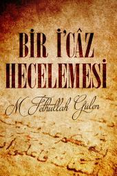 BİR İ'CÂZ HECELEMESİ