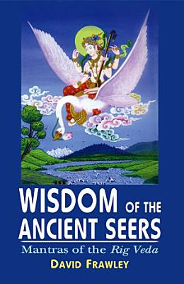 Wisdom of the Ancient Seers PDF