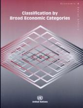 Classification by Broad Economic Categories: Defined in Terms of the Standard International Trade Classification, Revision 3, and the Harmonized Commodity Description and Coding System (2002)