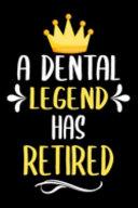 A Dental Legend Has Retired