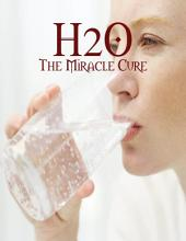 H2O - The Miracle Cure
