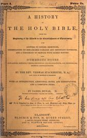 A history of the holy Bible, with an intr., additional notes and dissertations, and a complete index by D. Dewar