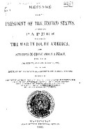 Message from the President of the United States  Transmitting Papers Relating to the War in South America    Attempts to Bring about a Peace  Submitted to the Senate  January 26   27  1882    to the House of Representatives  January 26   February 17  1882     PDF