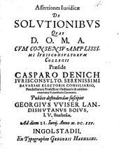 Assertiones Iuridicae De Solvtionibvs