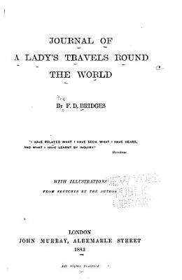 Journal of a Lady s Travels Round the World PDF