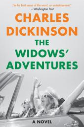 The Widows' Adventures: A Novel