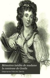 Mémoires inédits de madame la comtesse de Genlis: pour servir à l'histoire des dix-huitième et dix-neuvième siècles, Volume7