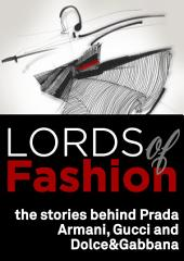 Lords of Fashion.: The Stories Behind Armani, Prada, Gucci and Dolce&Gabbana