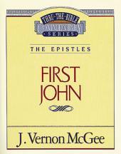 1 John: The Epistles (1 John)