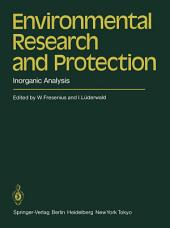 Environmental Research and Protection: Inorganic Analysis