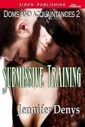 Submissive Training [Doms and Acquaintances 2]