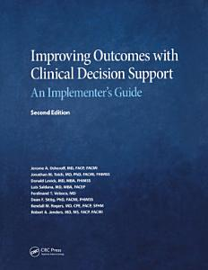 Improving Outcomes with Clinical Decision Support
