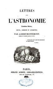 Lettres sur l'astronomie: Volume1