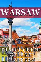 Warsaw Travel Guide 2015: Have an Adventure!