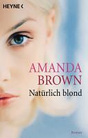 Nat  rlich blond PDF