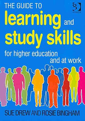 The Guide to Learning and Study Skills PDF