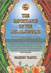 The Importance Of The Ahl Al-Sunnah