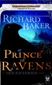 Prince of Ravens: A Forgotten Realms Novel