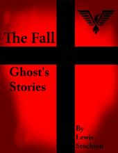 The Fall: Ghost's Stories