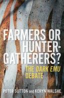 Farmers Or Hunter-Gatherers?