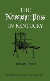 The Newspaper Press in Kentucky