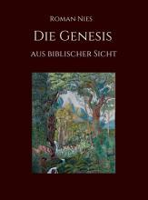 Die Genesis aus biblischer Sicht PDF