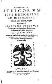 Ethicorum sive de Moribus ad Nicomachum libri X