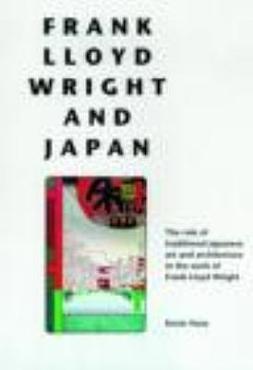 Frank Lloyd Wright and Japan PDF