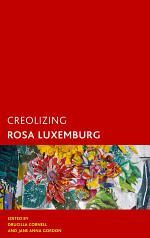 Creolizing Rosa Luxemburg