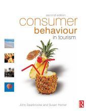 Consumer Behaviour in Tourism: Edition 2