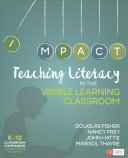 Teaching Literacy in the Visible Learning Classroom  Grades 6 12   Visible Learning for Literacy  Grades K 12 PDF