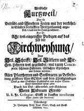 Geistliche Kurzweil: 8 Kirchweypredigten