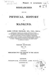 Researches Into the Physical History of Mankind: History of the Asiatic nations. 3d ed. 1844