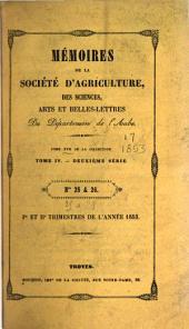 Mémoires de la Société académique d'agriculture, des sciences, arts et belles-lettres du département de l'Aube: Volume17