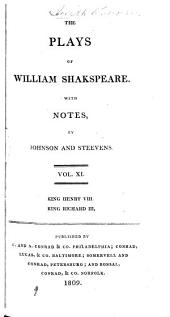The Plays of William Shakespeare ...: With the Corrections and Illustrations of Various Commentators, Volume 11