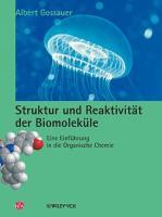 Struktur und Reaktivit  t der Biomolek  le PDF