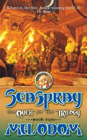 Seaspray: The Quest for the Trilogy: Book Two of the Trilogy