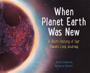 Download When Planet Earth Was New Book
